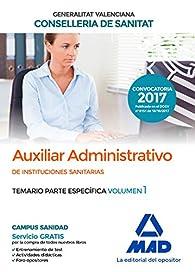 Auxiliar Administrativo de la Conselleria de Sanitat de la Generalitat Valenciana par  Varios autores