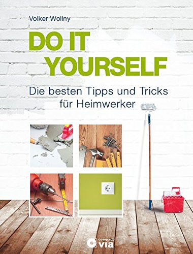 DO IT YOURSELF -...