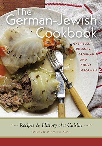 The German-Jewish Cookbook: Recipes and History of a Cuisine (HBI Series on Jewish Women) (Köche Kugel)