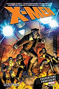 X-MEN SECRET WARS par Dennis Hopeless