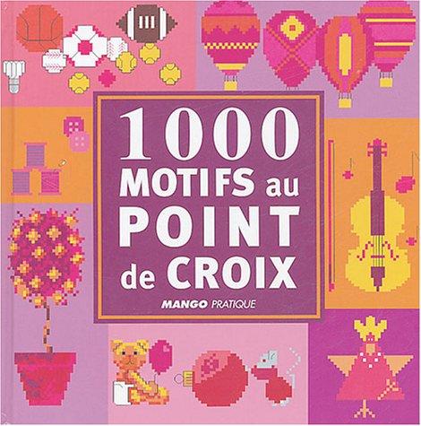 1000 motifs au point de croix