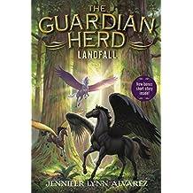 The Guardian Herd: Landfall