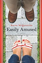 Easily Amused by Karen McQuestion (2010-08-19)