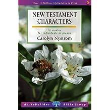 New Testament Characters (Lifebuilder) (LifeBuilder Bible Study)