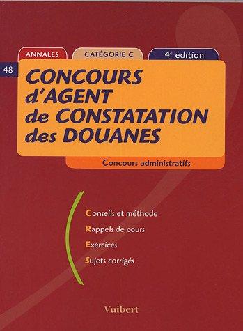 Concours d'agent de constatations des douanes (4ème édition) annales catégorie C