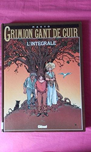 GRIMION GANT DE CUIR. L'intégrale