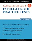 For Math Tutors: 12 Full Length Practice Tests for the Sat Subject Math Level 2