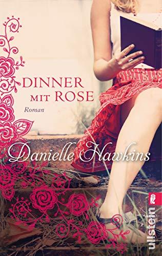 Dinner mit Rose: Roman Kunst-dinner