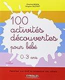 100 activites decouvertes pour bebe