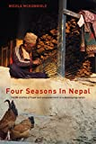 Four Seasons In Nepal: Inside stories of hope and empowerment in a developing nation