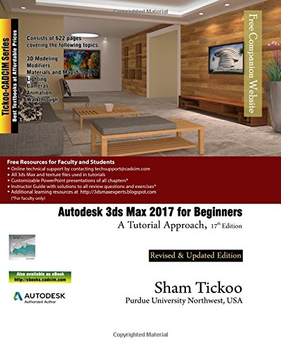 Pdf Download Autodesk 3ds Max 2017 For Beginners A Tutorial Approach New Book Arillpdf83664