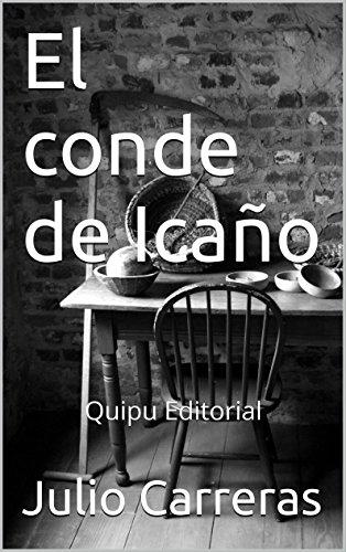 Leer El Conde De Icano Quipu Editorial Pdf En Linea Delaney