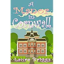A Manor in Cornwall (A Wedding in Cornwall Book 4)