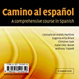 Camino al español Set of 2 Audio CDs: A Comprehensive Course in Spanish