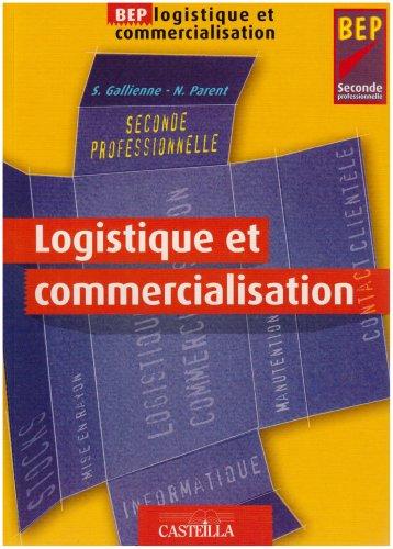 Logistique et commercialisation BEP 2nde professionnelle