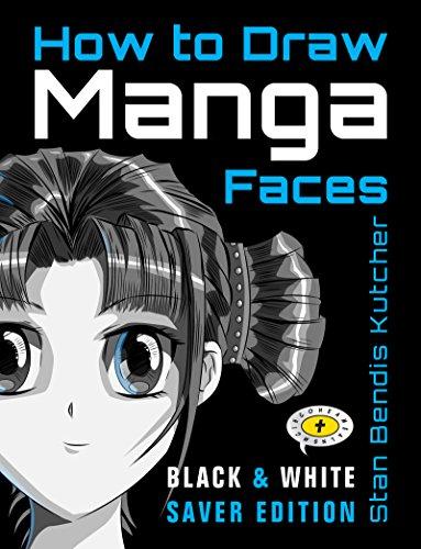 How to Draw Manga Faces: (Black & White Saver Edition) (English Edition)