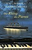 Der Klang des Pianos - Noa C. Walker