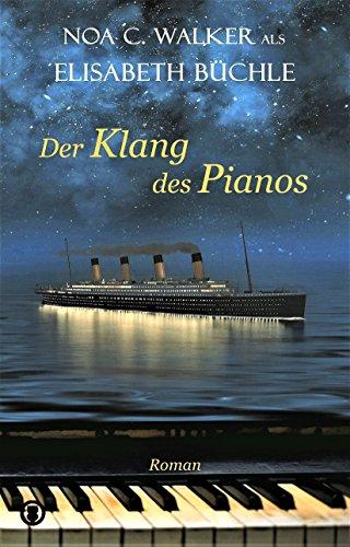 Buchseite und Rezensionen zu 'Der Klang des Pianos' von Noa C. Walker