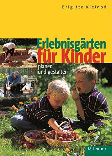 Erlebnisgärten für Kinder.