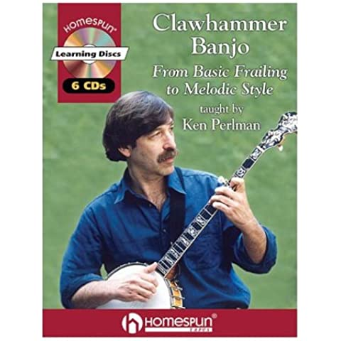 Clawhammer Banjo: From Basic Frailing to Melodic Style: 1