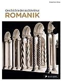 Geschichte der Architektur: Romanik