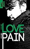 no love no pain no love no fear