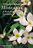 Everyone's Clematis - The Montanas: A Book for Gardeners