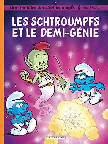 Les Schtroumpfs Lombard - tome 34 - Les Schtroumpfs et le demi-génie par Peyo