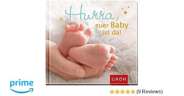 Hurra Euer Baby Ist Da Geschenkbuch Zur Geburt Amazonde