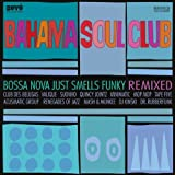 Bossa Nova Just Smells Funky - Remixed
