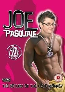 Joe Pasquale - Return of the Love Monkey [DVD] [2006]