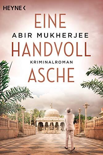 Mukherjee, Abir: Eine Handvoll Asche