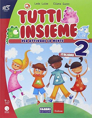 Tutti insieme italiano. Con Speciale DSA. Per la Scuola elementare. Con espansione online: TUTTI INSIEME ITALIANO 2 SET