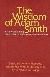 The Wisdom of Adam Smith by Adam Smith (1976-06-01)
