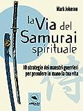 La via del Samurai spirituale