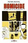 Homicide, une année dans les rues de Baltimore, tome 4 par Drac