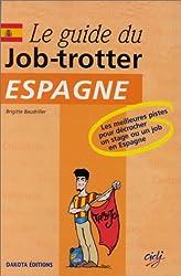Le Guide du Job-trotter Espagne, 2e édition
