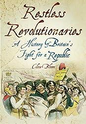 Restless Revolutionaries