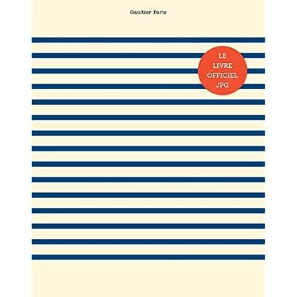 Planète mode de Jean Paul Gaultier. De la rue aux