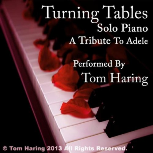 Turning Tables: Solo Piano (a Tribute to Adele)