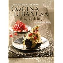 La cocina libanesa de ayer y de hoy (Libros Singulares (Ls))