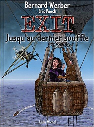 Exit, tome 3 : Jusqu'au dernier souffle