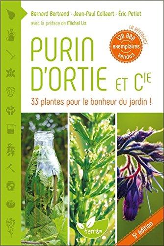 Purin d'ortie et compagnie : les plantes au secours des plantes
