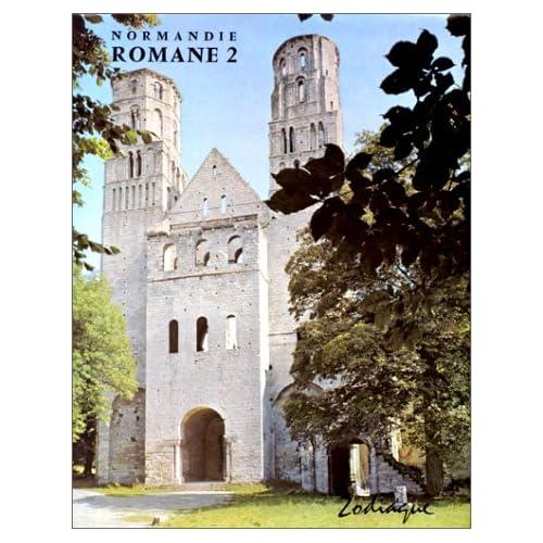 Normandie romane : Tome 2, La Haute-Normandie