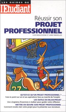 Réussir son projet professionnel, édition 1996