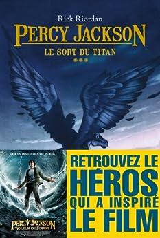 Le Sort du titan : Percy Jackson - tome 3 par [Riordan, Rick, de Pracontal, Mona]