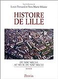 Histoire de Lille - Du XIXème au seuil du XXIème siècle
