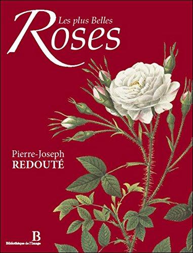 Les plus Belles Roses - Bilingue : Français/Anglais