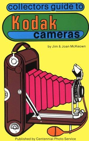 Collector's Guide to Kodak Cameras por James M. McKeown