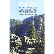 Senderismo y naturaleza en el parque nacional de talassemtane